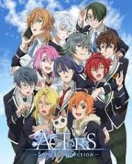 アニメ『ACTORS -Songs Connection-』