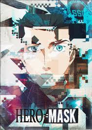アニメ『HERO MASK Part2(地上波初放送)』